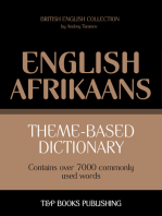 Theme-based dictionary British English-Afrikaans: 7000 words