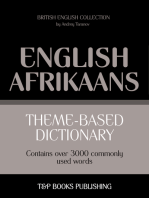 Theme-based dictionary British English-Afrikaans: 3000 words