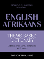 Theme-based dictionary British English-Afrikaans: 9000 words
