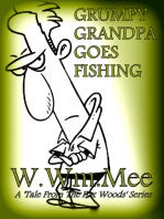 Grumpy Grandpa Goes Fishing