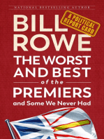 The Worst and Best of the Premiers and Some We Never Had