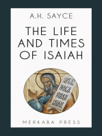 The Life and Times of Isaiah