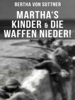 Martha's Kinder & Die Waffen nieder!