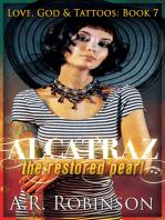 Alcatraz The Restored Pearl