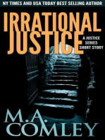 Irrational Justice - a Justice short story.