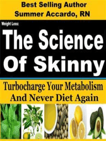 Weight Loss: The Science Of Skinny: Weight Loss Secrets To Turbocharge Your Metabolism