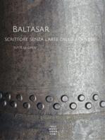 Baltasar, scrittore senza l'arte dello scrivere