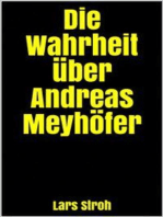 Die Wahrheit über Andreas Meyhöfer
