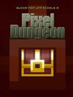 Guida strategica non ufficiale a Pixel Dungeon