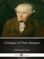 Critique of Pure Reason by Immanuel Kant - Delphi Classics (Illustrated)