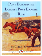 Pony Bob and the Longest Pony Express Ride