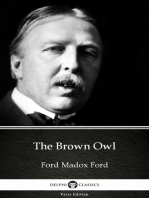 The Brown Owl by Ford Madox Ford - Delphi Classics (Illustrated)