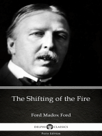 The Shifting of the Fire by Ford Madox Ford - Delphi Classics (Illustrated)