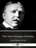 The New Humpty-Dumpty by Ford Madox Ford - Delphi Classics (Illustrated)
