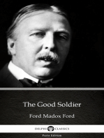 The Good Soldier by Ford Madox Ford - Delphi Classics (Illustrated)