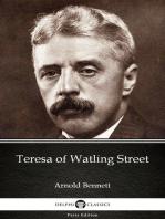 Teresa of Watling Street by Arnold Bennett - Delphi Classics (Illustrated)