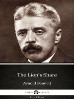 The Lion's Share by Arnold Bennett - Delphi Classics (Illustrated)