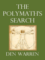 The Polymath's Search