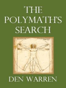 The Polymath's Search