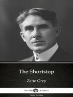 The Shortstop by Zane Grey - Delphi Classics (Illustrated)