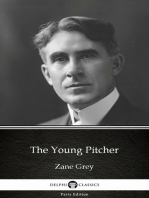 The Young Pitcher by Zane Grey - Delphi Classics (Illustrated)