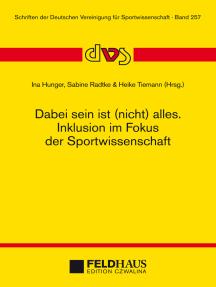 Dabei sein ist (nicht) alles. Inklusion im Fokus der Sportwissenschaft: 2. Interdisziplinärer Expert/innenworkshop der dvs am 12. Februar 2015 in Göttingen