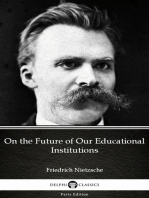 On the Future of Our Educational Institutions by Friedrich Nietzsche - Delphi Classics (Illustrated)