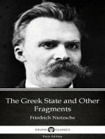 The Greek State and Other Fragments by Friedrich Nietzsche - Delphi Classics (Illustrated)