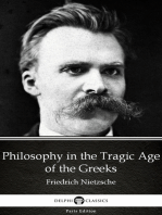 Philosophy in the Tragic Age of the Greeks by Friedrich Nietzsche - Delphi Classics (Illustrated)