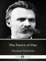 The Dawn of Day by Friedrich Nietzsche - Delphi Classics (Illustrated)