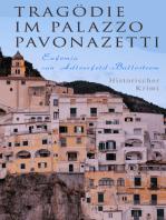 Tragödie im Palazzo Pavonazetti (Historischer Krimi)