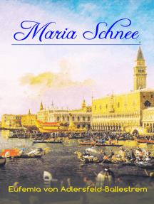 Maria Schnee: Historischer Kriminalroman – Die Geschichte eines Rätsels