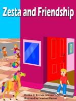 Zesta and Friendship