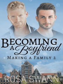 Becoming a Boyfriend: Making a Family, #2