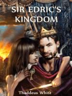 Sir Edric's Kingdom