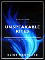 Unspeakable Rites