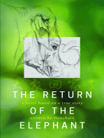 The Return of the Elephant