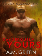 Dangerously Yours