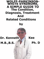 Wolff-Parkinson- White-Syndrome, A Simple Guide To The Condition, Diagnosis, Treatment And Related Conditions