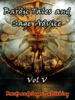 Bardic Tales and Sage Advice (Vol V)
