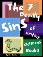 The 7 Deadly Sins of Writing Children's Books