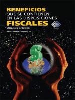 Beneficios que se contienen en las disposiciones fiscales. Análisis práctico 2017
