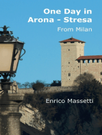 One Day In Arona Stresa from Milan
