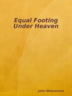 Equal Footing Under Heaven