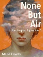 None But Air