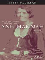 Ann Hannah, My (Un)Remarkable Grandmother