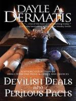 Devilish Deals and Perilous Pacts