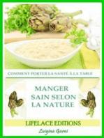 Manger Sain Selon La Nature Comment Porter La Santé À La Table