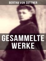 Gesammelte Werke von Bertha von Suttner