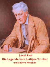 Die Legende vom heiligen Trinker: und andere Novellen